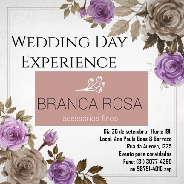 Wedding Day Experience Branca Rosa