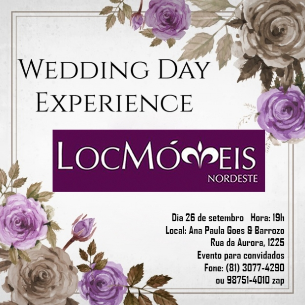 Wedding Day Experience Loc Moveis